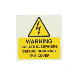 10 Self Adhesive Vinyl Warning Isolate Elsewhere Large Stickers